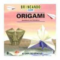 Brincando Com Origami Aprendendo Com Dobraduras