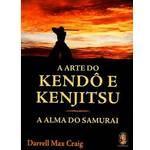 Livro A arte do kendo e do kenjitsu