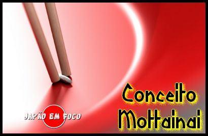 O conceito de Mottainai