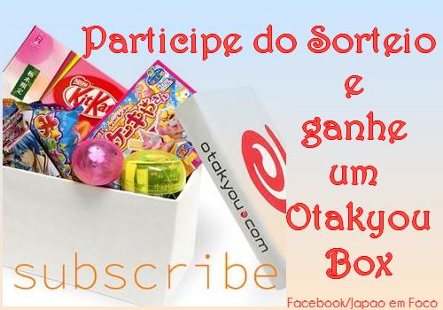Participe do sorteio e ganhe um Otakyou Box