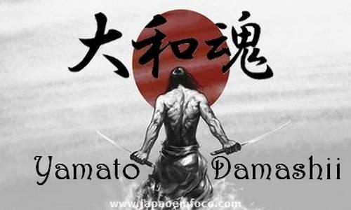 yamato damashii - Espírito Japonês