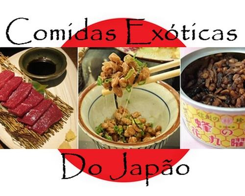 Comidas Exóticas Japão