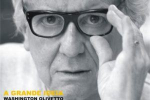 A Grande Ideia com Washington Olivetto